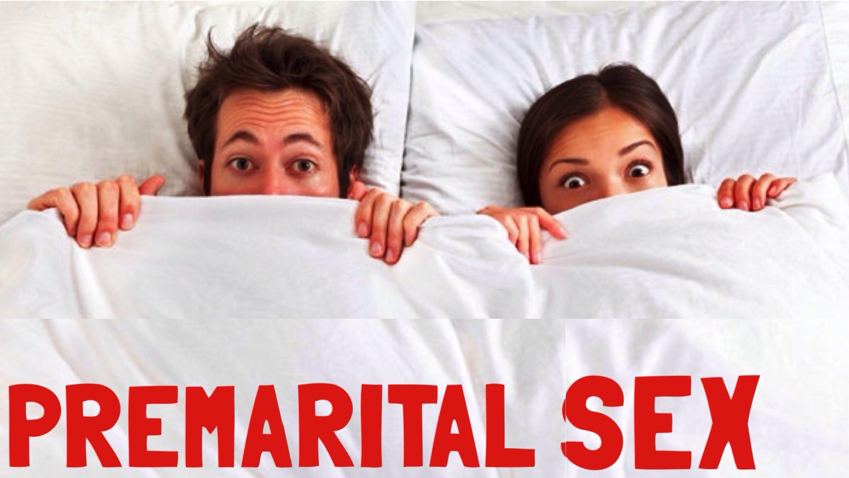 Reasons why people do premarital sex