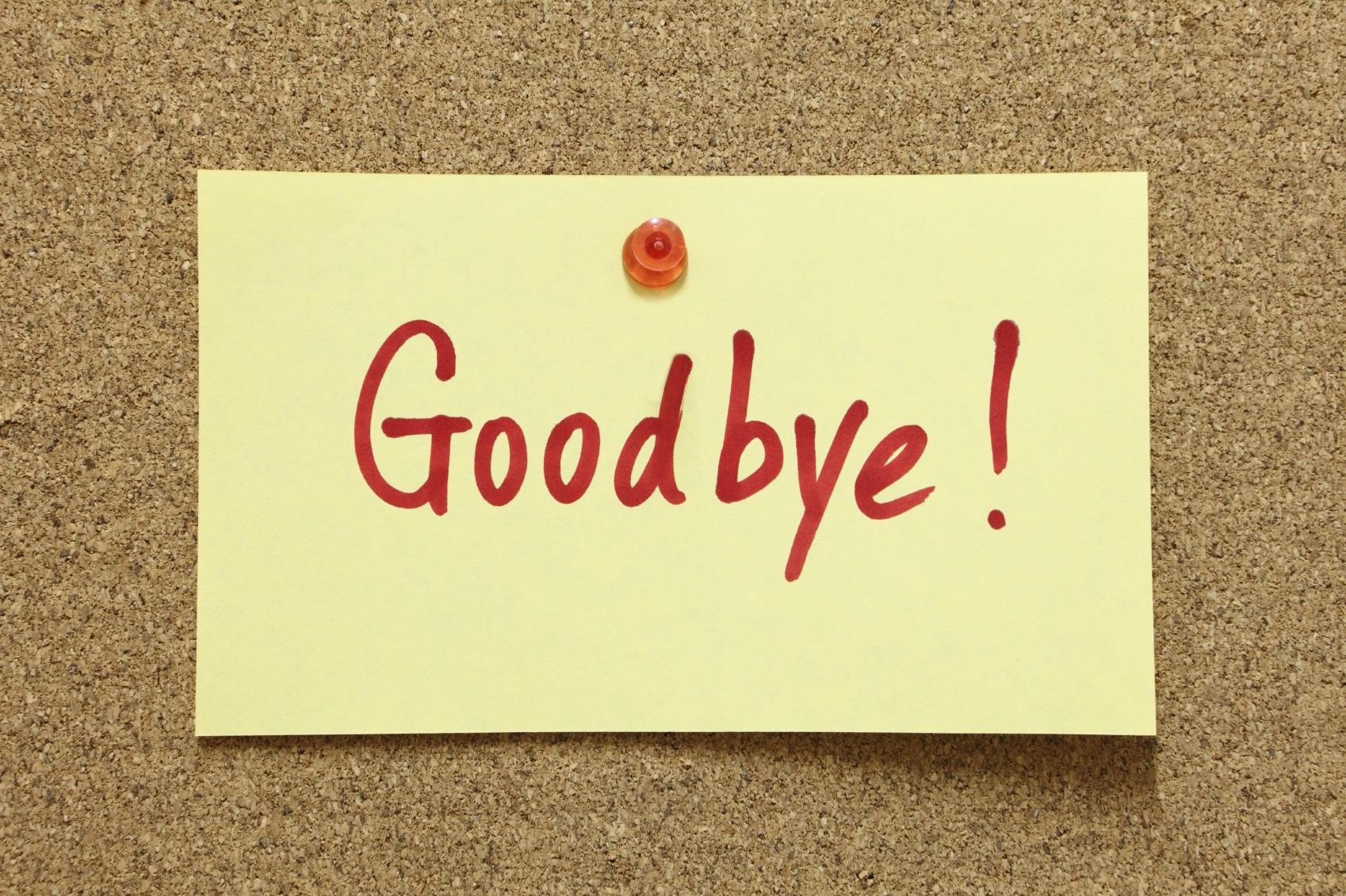 15 best goodbye quotes. Black Bedroom Furniture Sets. Home Design Ideas