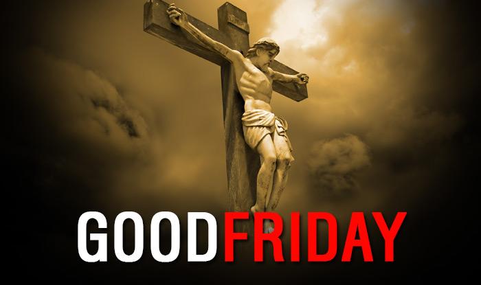 Good Friday- Jesus christ crucifixion
