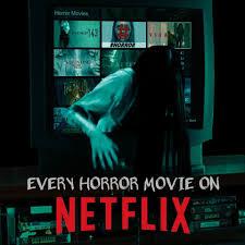 Horror Movies on Netflix